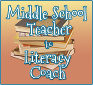 Middle School Teacher to Literacy Coach